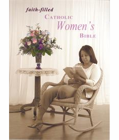 FAITH FILLED CATHOLIC WOMEN'S BIBLE