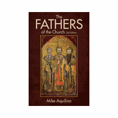 FATHERS OF THE CHURCH - 3rd ED.