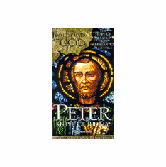 FOOTPRINTS OF GOD - PETER: THE KEEPER OF THE KEYS