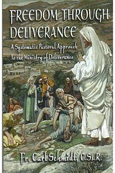 FREEDOM THROUGH DELIVERANCE-A systematic Pastoral Approach to the Ministry of Deliverance