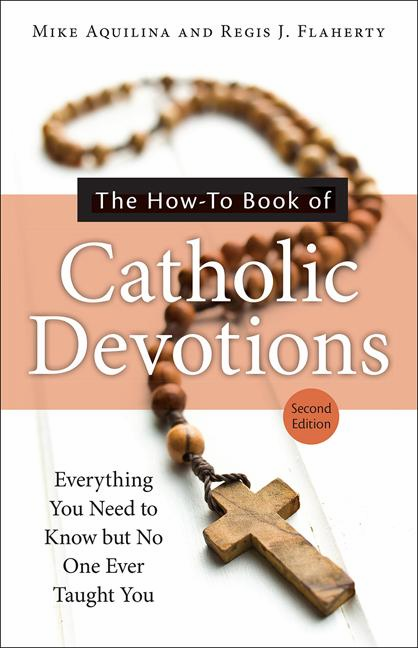 HOW-TO BOOK OF CATHOLIC DEVOTIONS