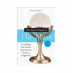 HOW-TO BOOK OF THE MASS