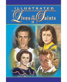 ILLUSTRATED LIVES OF THE SAINTS - II