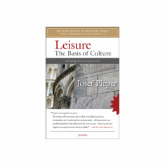 LEISURE - THE BASIS OF CULTURE