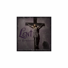 LENT AT EPHESUS - CD