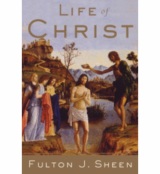 LIFE OF CHRIST (REVISED)