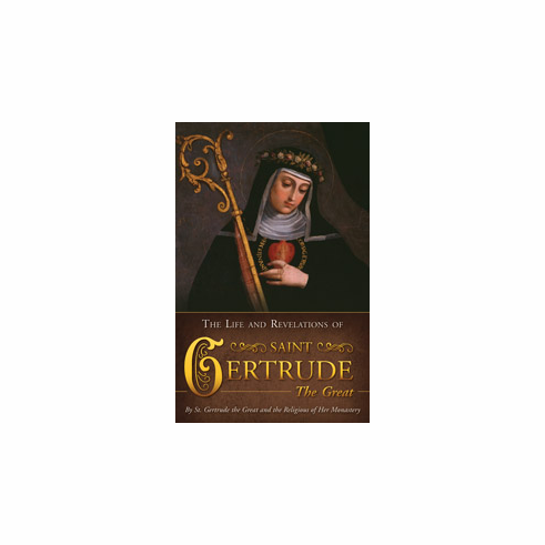 LIFE & REVELATIONS OF ST. GERTRUDE