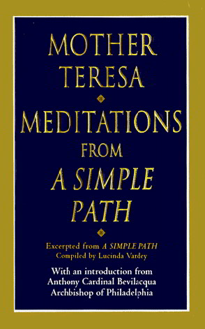 """MEDITATIONS FROM """"A SIMPLE PATH"""""""