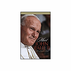 MEET JOHN PAUL II - THE PEOPLE'S POPE