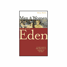 MEN AND WOMEN ARE FROM EDEN