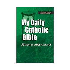 MY DAILY CATHOLIC BIBLE - 20 MINUTE DAILY READINGS