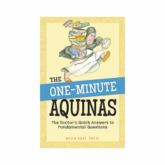 ONE-MINUTE AQUINAS