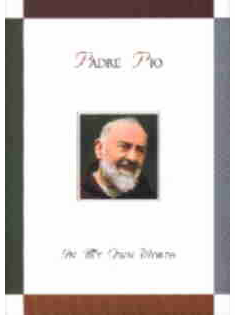PADRE PIO - IN MY OWN WORDS