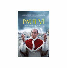 PAUL VI - THE POPE IN THE TEMPEST
