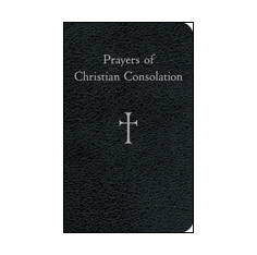 PRAYERS OF CHRISTIAN CONSOLATION