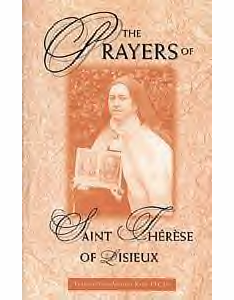PRAYERS OF ST. THERESE OF LISIEUX