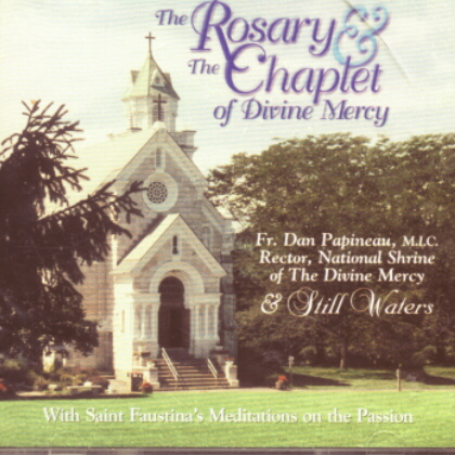 ROSARY AND CHAPLET OF DIVINE MERCY - STILL WATERS