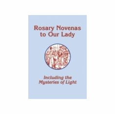 ROSARY NOVENAS TO OUR LADY - REVISED EDITION