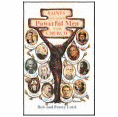 SAINTS AND OTHER POWERFUL MEN OF THE CHURCH