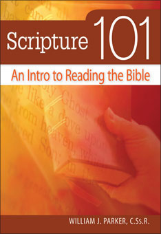 SCRIPTURE 101 - AN INTRO TO READING THE BIBLE