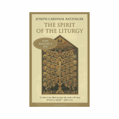 SPIRIT OF THE LITURGY