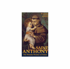 ST. ANTHONY THE WONDER WORKER OF PADUA
