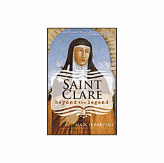 ST. CLARE: BEYOND THE LEGEND
