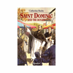 ST. DOMINIC & THE ROSARY