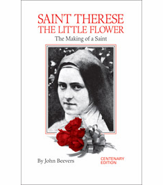 ST. THERESE - THE MAKING OF A SAINT