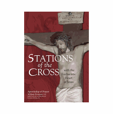STATIONS OF THE CROSS WITH THE EUCHARISTIC HEART OF JESUS