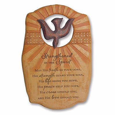 STRENGTHENED IN THE SPIRIT - PLAQUE