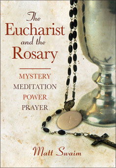 THE EUCHARIST & THE ROSARY