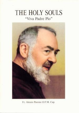 "THE HOLY SOULS -  ""VIVA PADRE PIO"""