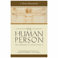 THE HUMAN PERSON ACCORDING TO JOHN PAUL II