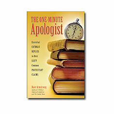 THE ONE-MINUTE APOLOGIST