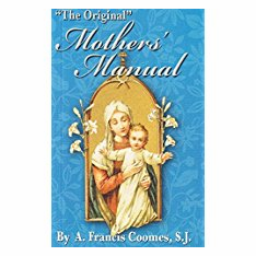 """THE ORIGINAL"" MOTHERS' MANUAL"