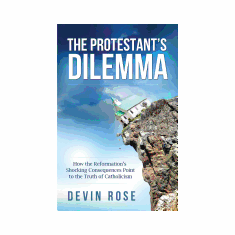 THE PROTESTANT'S DILEMMA