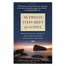 THE TWELVE STEPS MEET THE GOSPEL