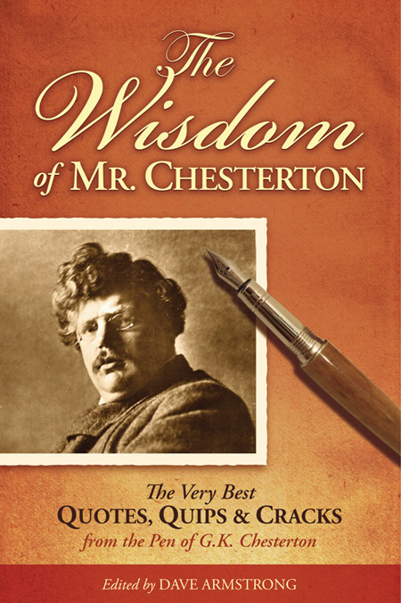 THE WISDOM OF MR. CHESTERTON
