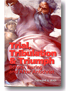 TRIAL, TRIBULATION, & TRIUMPH