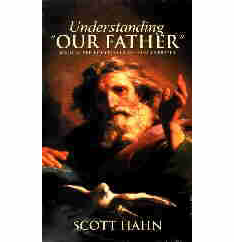 """UNDERSTANDING """"OUR FATHER"""""""