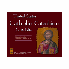 UNITED STATES CATHOLIC CATECHISM FOR ADULTS : AUDIOBOOK