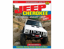 Jeep Cherokee XJ Performance Upgrades, 1984 - 2001, Revised Edition