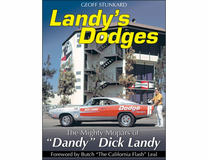 "The Mighty Mopars of ""Dandy"" Dick Landy"