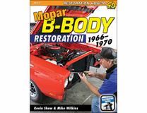 Mopar B-Body Restoration, 1966 - 1970