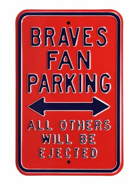 Braves / Ejected Parking Sign