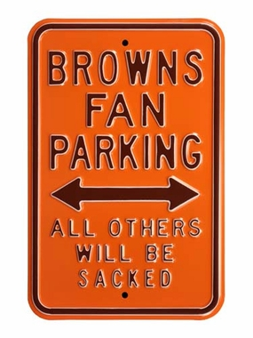 Browns Sacked Parking Sign