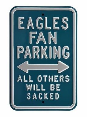 Eagles Sacked Parking Sign