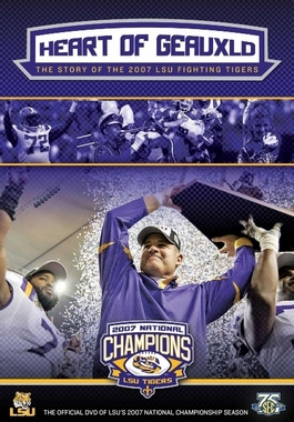 Heart of Geauxld: The Story of the 2007 LSU Fighting Tigers DVD