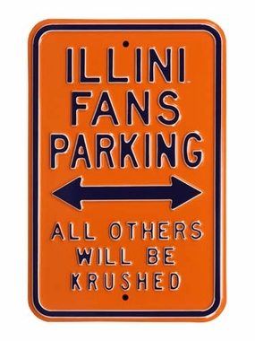 Illini Fans / Krushed Parking Sign